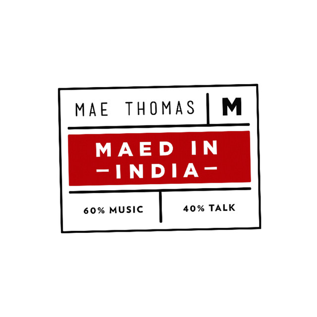 Maed In India on Spotify