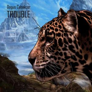 Trouble Albümü