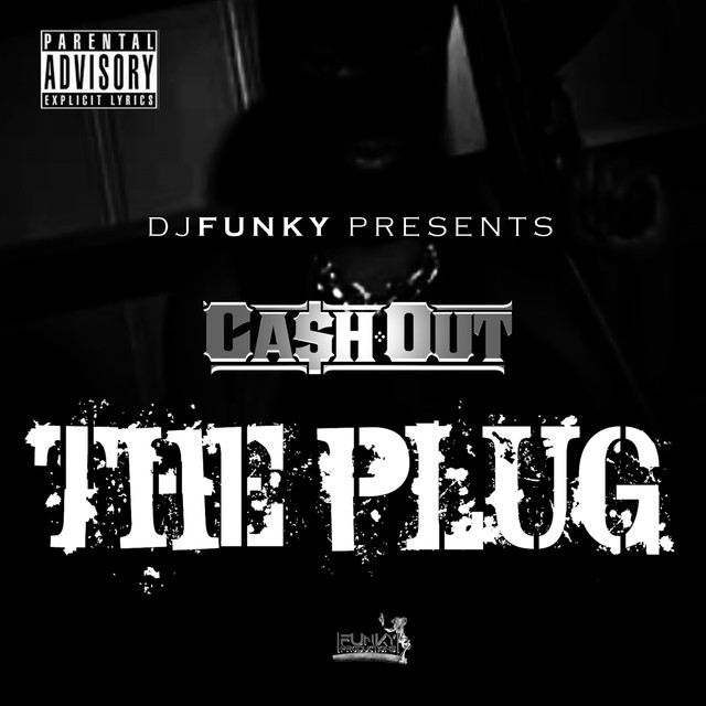 The Plug (feat. Ca$h Out) - Single
