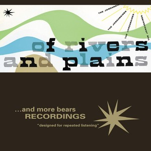 Of Rivers And Plains album