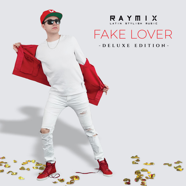 Album cover for Fake Lover (Deluxe) by Raymix