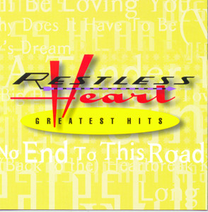 Greatest Hits - Restless Heart