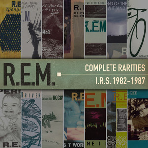 Complete Rarities - I.R.S. 1982-1987