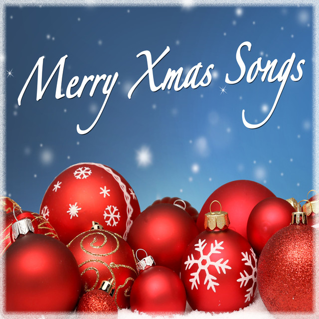 Merry Xmas Songs