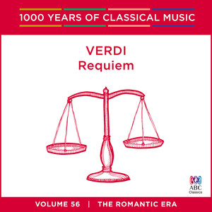 Verdi: Requiem (1000 Years Of Classical Music, Vol. 56)