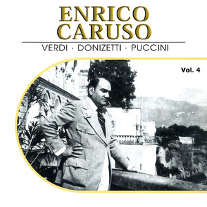 Enrico Caruso, Vol. 4 (Recordings 1914-1916)