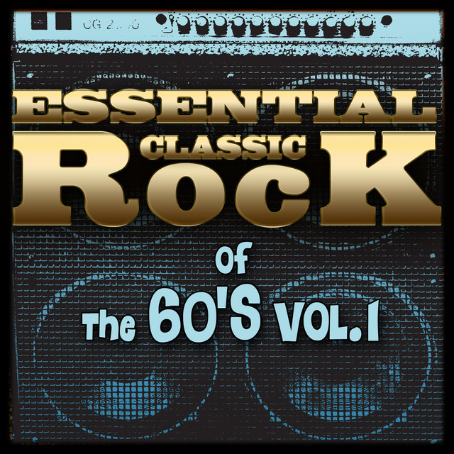 Essential Classic Rock of the 60's-Vol.1 Albumcover