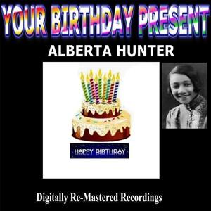 Your Birthday Present - Alberta Hunter album