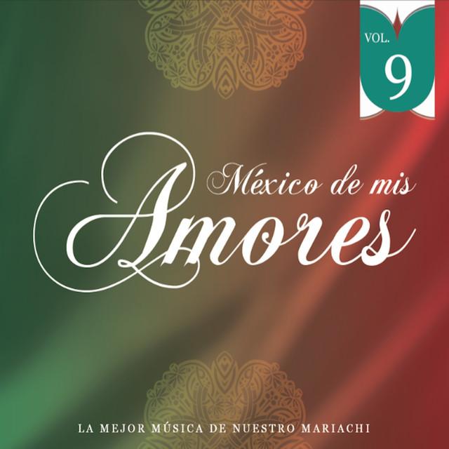 México de Mis Amores Vol.9