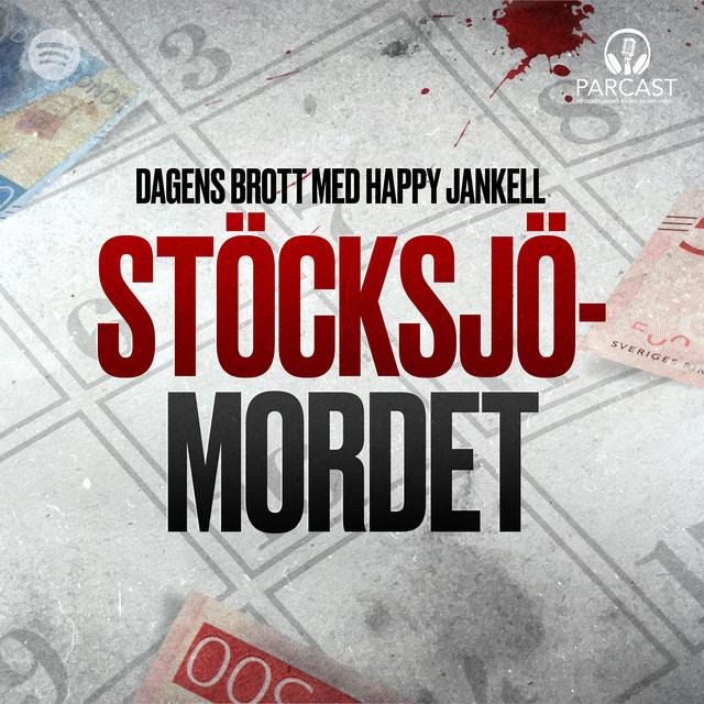 Happy Jankell: Stöcksjömordet