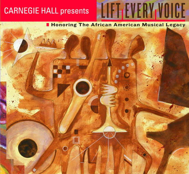 Various Artists LIFT EVERY VOICE! Honoring the African American Musical Legacy album cover
