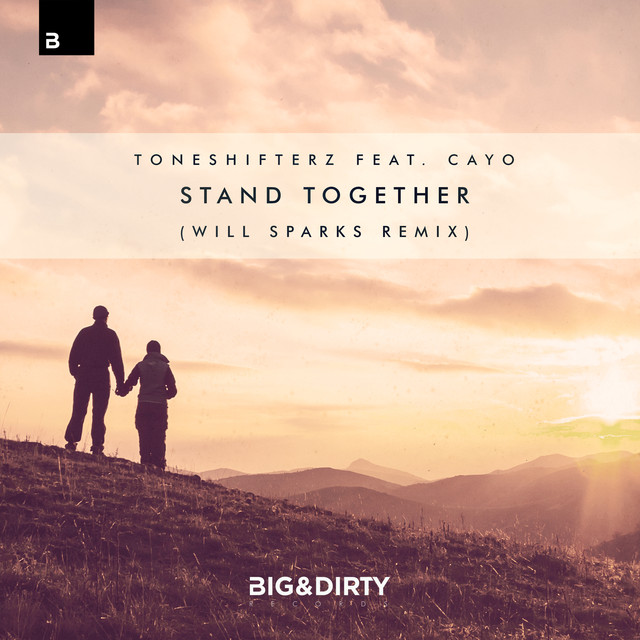 Stand Together (Will Sparks Remix)