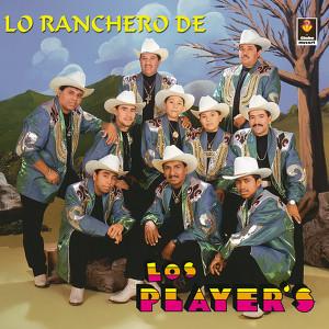 Lo Ranchero De - Los Player's Albumcover