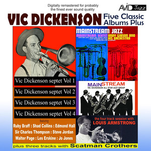 Five Classic Albums Plus (Vic Dickenson Septet #1 / #2 / #3 / #4 / Mainstream Jazz) [Remastered] album