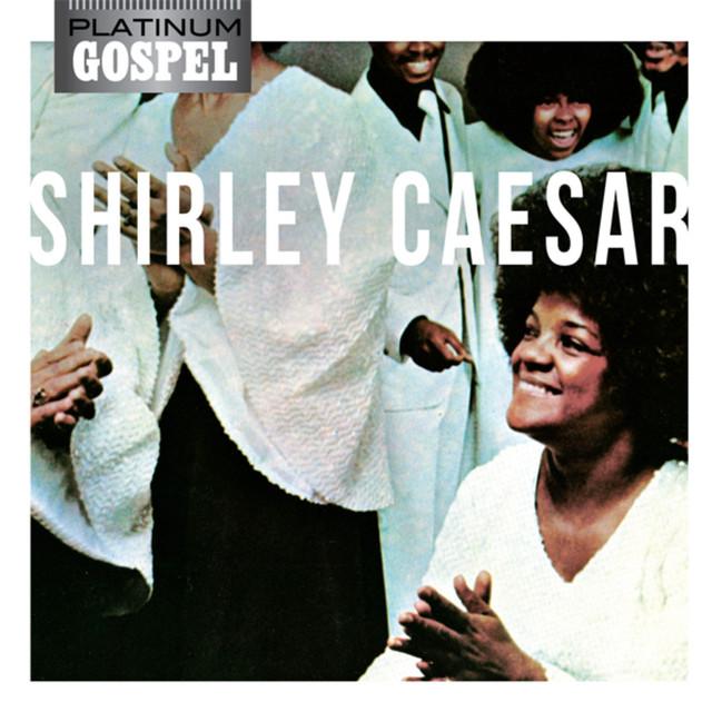 Platinum Gospel-Shirley Caesar