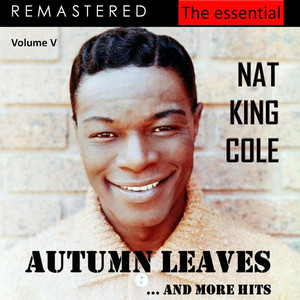 The Essential Nat King Cole, Vol. 5 (Live - Remastered) album