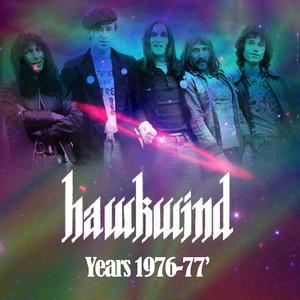 Hawkwind Years 1976-1977 album