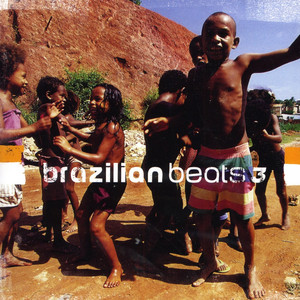 Brazilian Beats 3 (Mr Bongo presents)