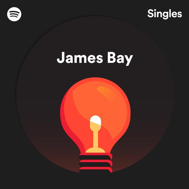 Spotify Singles - James Bay