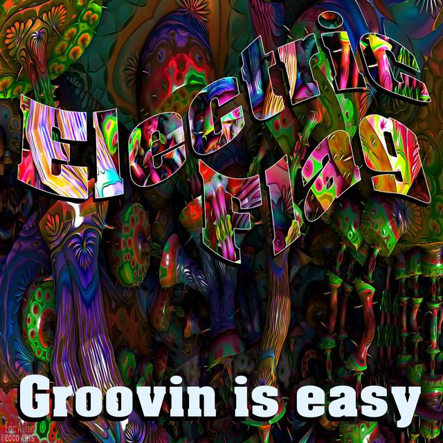 Groovin Is Easy
