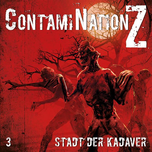 Contamination Z (Folge 3 - Stadt der Kadaver) Cover