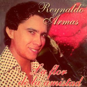 La Flor de la Amistad - Reynaldo Armas