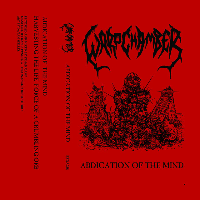 Warp Chamber - Abdication of the Mind