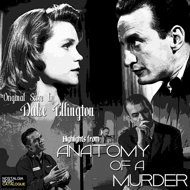 Haupe From Anatomy Of A Murder A Song By Duke Ellington On Spotify