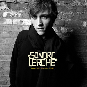 Two Way Monologue - Sondre Lerche