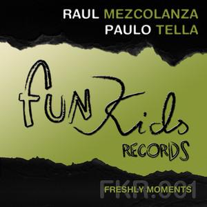 Raul Mezcolanza & Paulo Tella