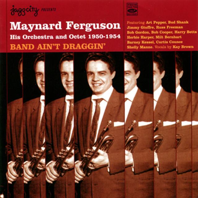 Maynard Ferguson Band Ain't Draggin' album cover