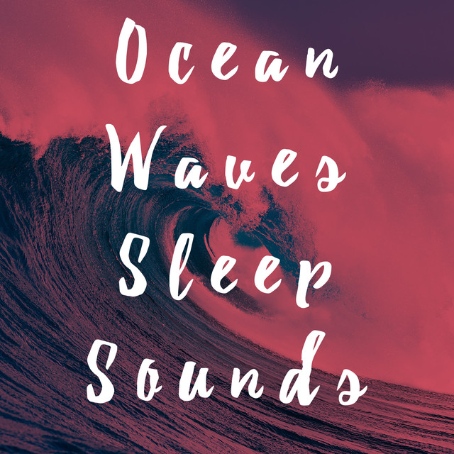 Ocean Waves Sleep Sounds