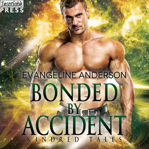 Bonded by Accident - Kindred Tales, Book 10 (Unabridged)