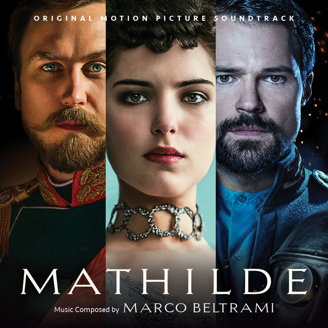 Mathilde (Original Motion Picture Soundtrack)
