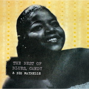 The Best Of Blues, Candy & Big Maybelle album