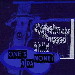 One's 4 da Money album