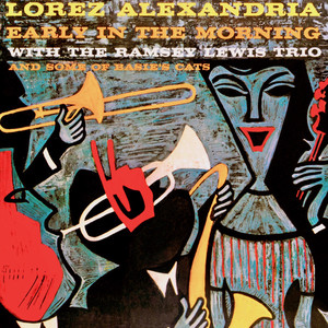 Lorez Alexandria, Ramsey Lewis Trio Good Morning Heartache cover