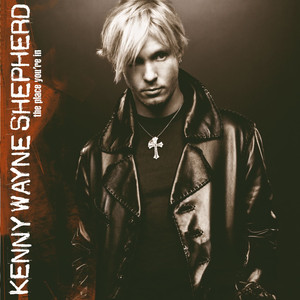 The Place You're In - Kenny Wayne Shepherd