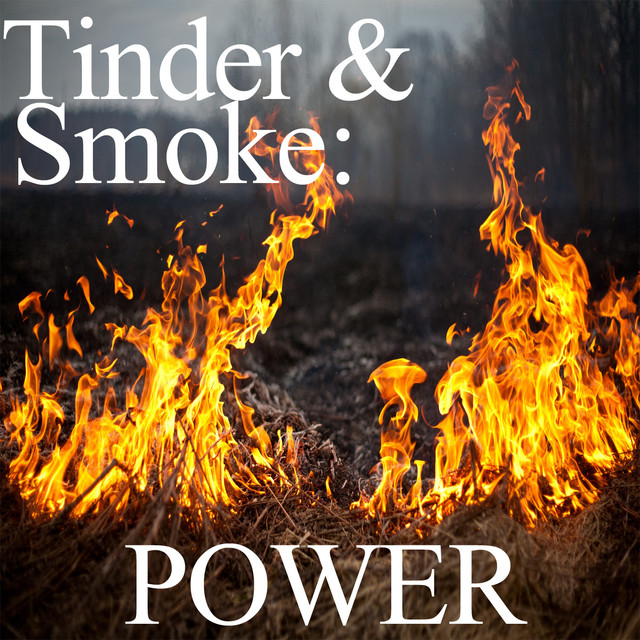 Tinder and Smoke: Power Albumcover