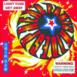 Light Fuse Get Away - Widespread Panic