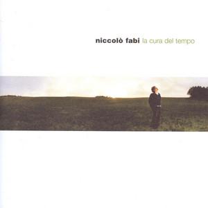 La Cura Del Tempo - Niccolò Fabi