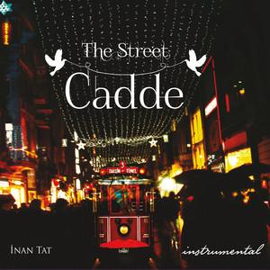 The Street / Cadde Albümü