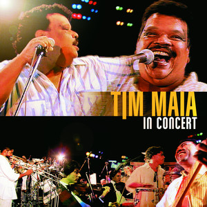 Tim Maia In Concert  - Tim Maia