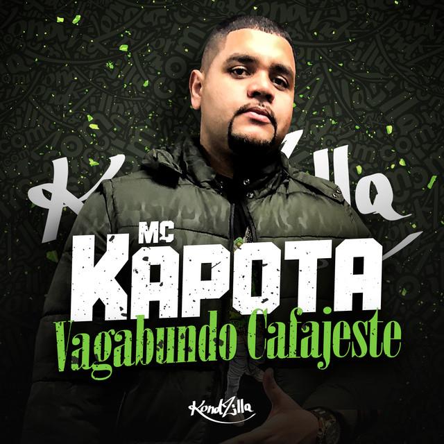Vagabundo Cafajeste, a song by MC Kapota on Spotify