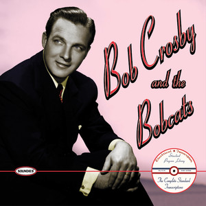 Bob Crosby, Bob Cats Dolores cover
