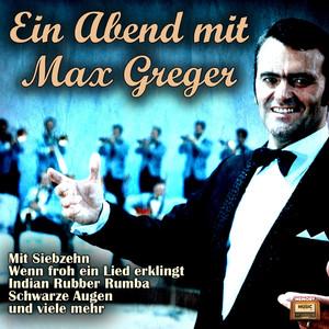 Ein Abend mit Max Greger