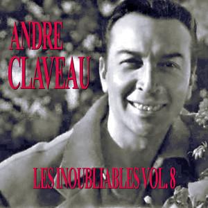 Les Inoubliables De La Chanson Française Vol. 8 — André Claveau album