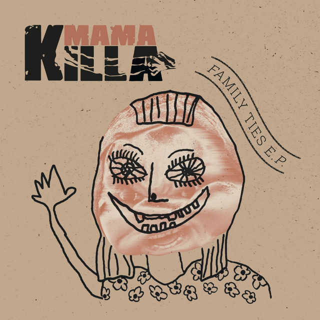 Mama Killa