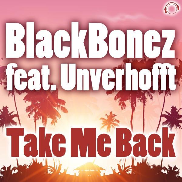 Take Me Back - RainDropz! Remix Edit