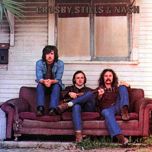 Crosby, Stills & Nash [with Bonus Tracks] - Crosby Stills And Nash